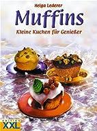 Muffins: Kleine Kuchen für…