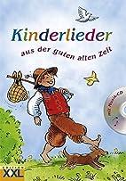 Kinderlieder aus der guten alten Zeit (2008)