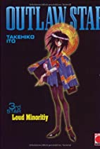 Outlaw Star 03. Loud Minority by Takehito…