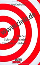 www.ziele.de: Wie Sie umsetzen, was Sie sich…