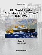 Die Geschichte der Actien-Gesllschaft Weser…
