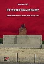 Nie wieder Kommunismus? by INEX
