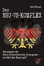 Der NSU-VS-Komplex : Wo beginnt der…