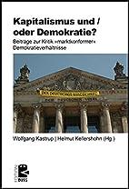 Kapitalismus und / oder Demokratie?:…