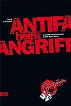 Antifa heißt Angriff! militanter…