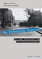 The Prohibited District by Peter Erler