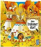 Mein Indianerdorf by Norbert Landa