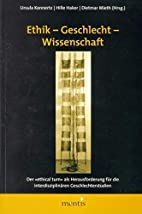 Ethik - Geschlecht - Wissenschaft by Carmen…
