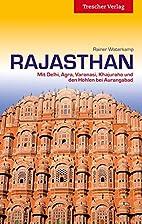 Rajasthan: Mit Delhi, Agra, Varanasi,…