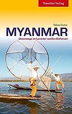 Myanmar: Unterwegs im Land der goldenen…