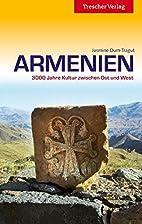 Armenien by Jasmine Dum-Tragut