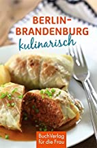 Berlin & Mark Brandenburg kulinarisch…