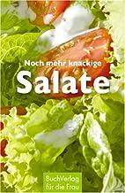 Noch mehr knackige Salate by Christine…