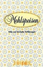 Mehlspeisen by Christine Pfützner
