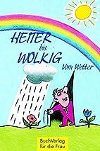 Heiter bis wolkig by Karl Herbst