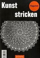 Kunststricken Set III by BuchVerlag fur die…