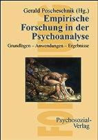 Empirische Forschung in der Psychoanalyse by…