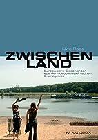 Zwischenland by Uwe Rada