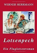 Lotsenpech. Ein Fluglotsen (Book on Demand)…
