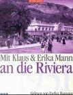 Mit Klaus und Erika Mann an die Riviera - MC…