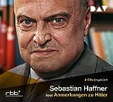 Haffner, Sebastian: Anmerkung zu Hitler. 4 CDs.