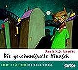 Annie M. G. Schmidt: Die geheimnisvolle Minusch - CD