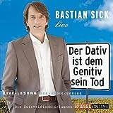 Sick, Bastian: Bastian Sick Live
