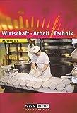 Linda Chaikin: Wirtschaft - Arbeit - Technik. Schülerbuch. Brandenburg.
