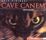 Pirincci, Akif: Cave Canem, 4 Audio-CDs