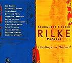 Überfliessende Himmel - Rilke Projekt…