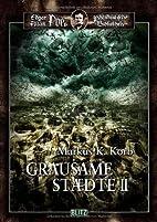 Grausame Städte II by Markus K. Korb