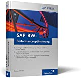 Thomas Schröder: SAP BW-Performanceoptimierung. SAP Press