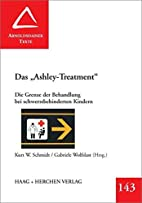 Das Ashley-Treatment: Die Grenze der…