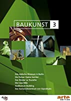 Baukunst 3 by Richard Copans