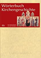 Woerterbuch Kirchengeschichte by Georg…