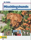 Mischlingshunde by Reinhard Barth