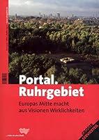 Portal.Ruhrgebiet by Klartext-Verlagsges.