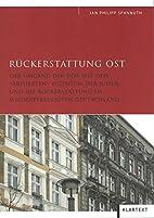 Rückerstattung Ost : der Umgang der DDR…