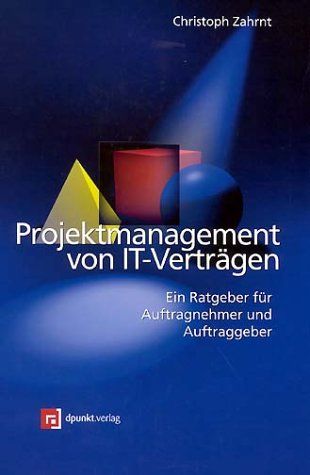 projektmanagement-von-it-vertragen-ein-ratgeber-fur-auftragnehmer-und-auftraggeber