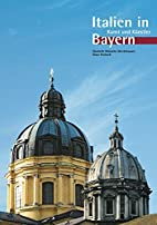 Italien in Bayern by Elisabeth…