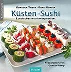 Küsten-Sushi: Exotisches neu…
