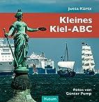 Kleines Kiel-ABC by Jutta Kürtz