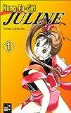 Kakinouchi, Narumi: Kungfu Girl Juline 01.