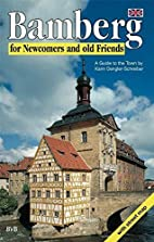 Bamberg for Newcomers and old Friends