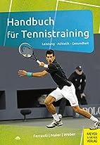 Handbuch für Tennistraining: Leistung -…
