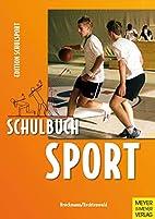 Schulbuch Sport : ein Arbeitsbuch für…
