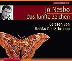 Das fünfte Zeichen. 6 CDs by Jo Nesboe