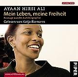 Ayaan Hirsi Ali: Mein Leben, Meine Freiheit . Auszüge aus der Autobiographie