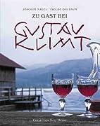 Zu Gast bei Gustav Klimt by Joachim Nagel