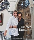 Einfach Bumann. Das Kochbuch by Daniel…
